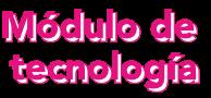 Modulo Tecnologia